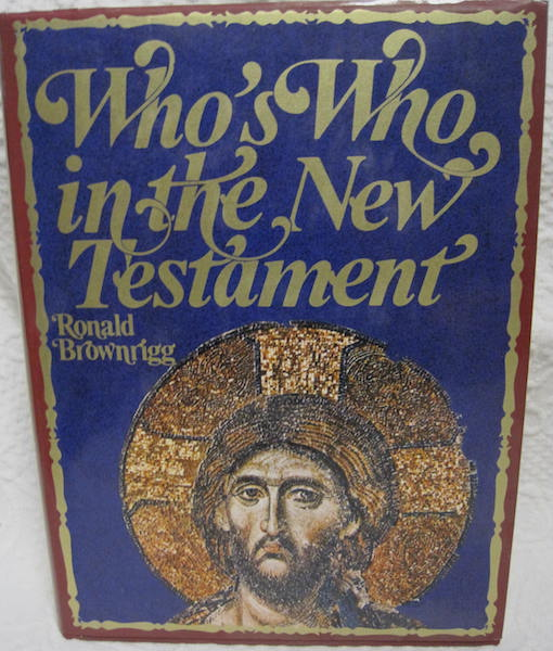 Image for Who's Who in the New Testament Brownrigg First Edition
