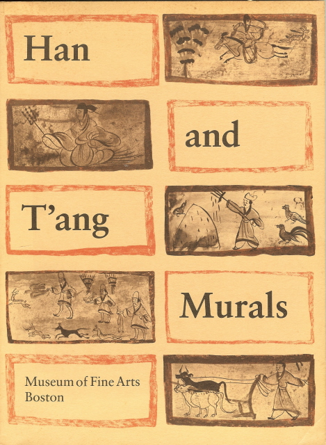 Image for Han and T'ang Murals Chinese Painters Exhibition 1976
