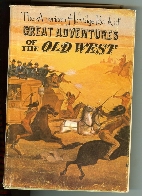 Image for American Heritage Great Adventures of Old West