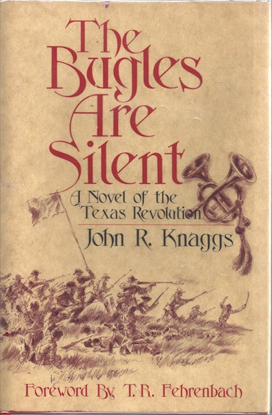 Image for The Bugles Are Silent Texas Revolution Knaggs