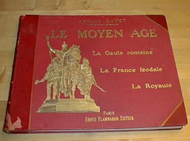 Image for Le Moyen Age La Gaule Romaine Dayot 1900 French History