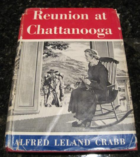 Image for Reunion at Chattanooga Signed First Edition
