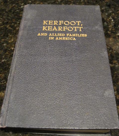 Image for Kerfott Kearfott and Allied Families in America