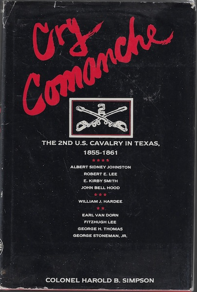 Image for Cry Comanche 2nd Cavalry Texas 1855-1861 Signed