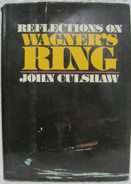 Image for Reflections on Wagner's Ring John Culshaw First Edition