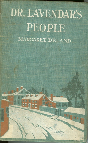 Image for Dr Lavendar's People Margaret Deland 1903 First Edition