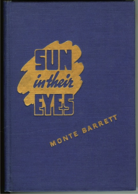 Image for Sun in their Eyes Monte Barrett Signed Limited Ed Texas
