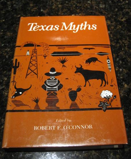 Image for Texas Myths O'Connor First Edition