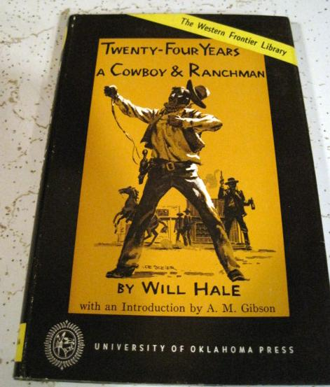 Image for Twenty Four Years a Cowboy & Ranchman Will Hale