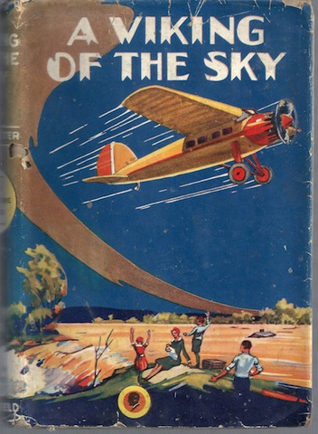 Image for A Viking of the Sky Hugh McAlister 1930