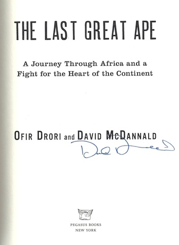 Image for The Last Great Ape: A Journey Through Africa and a Fight for the Heart of the Continent, Signed