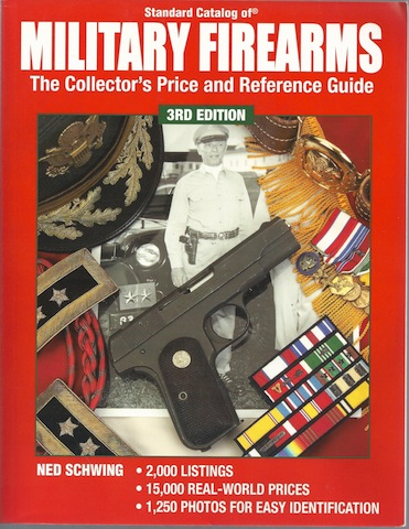 Image for Standard Catalog Of Military Firearms: The Collector's Price and Reference Guide