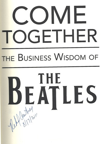 Image for Come Together: The Business Wisdom of The Beatles SIGNED