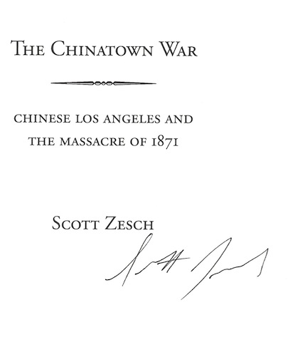Image for The Chinatown War: Chinese Los Angeles and the Massacre of 1871