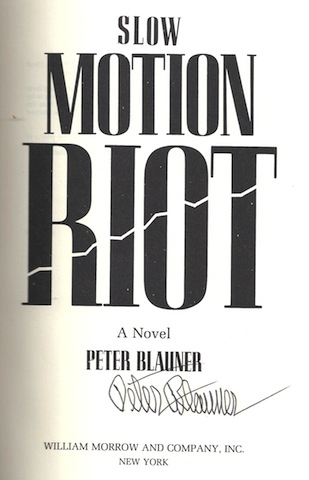Image for Slow Motion Riot: A Novel