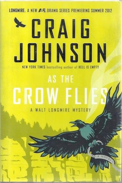 Image for As the Crow Flies: A Walt Longmire Mystery (Walt Longmire Mysteries) SIGNED