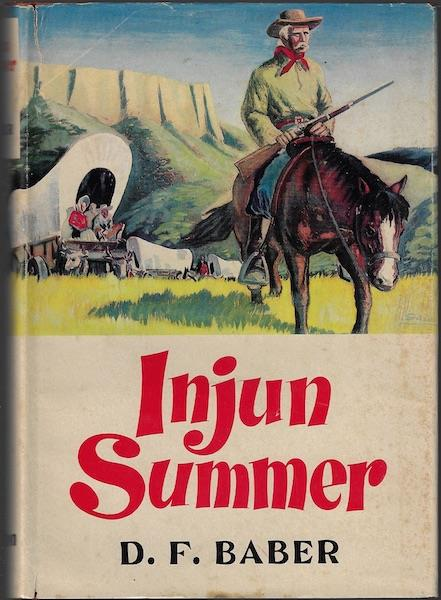 Image for Injun Summer: An Old Cowhand Rides The Ghost Trails
