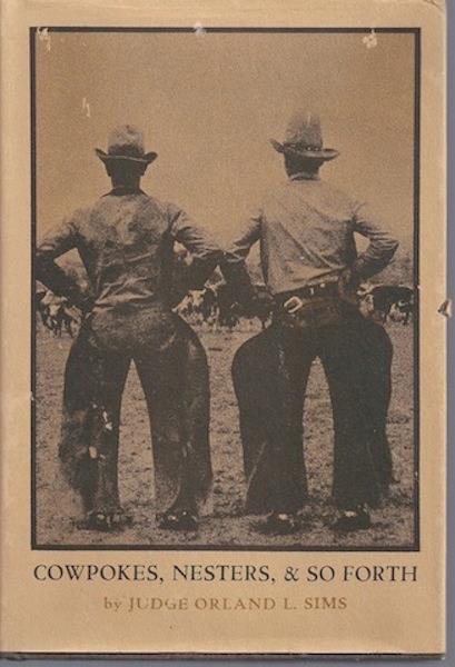 Image for Cowpokes, Nesters & So Forth SIGNED