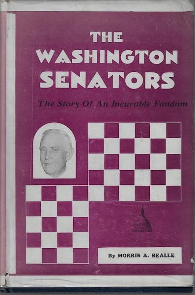 Image for The Washington Senators, The Story of an Incurable Fandom