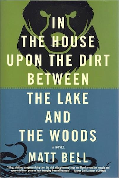 Image for In the House upon the Dirt between the Lake and the Woods SIGNED
