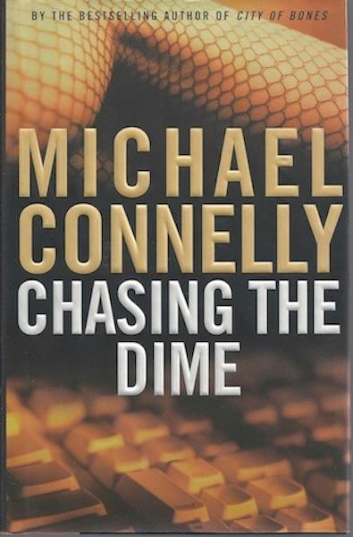 Image for Chasing The Dime by Michael Connelly SIGNED