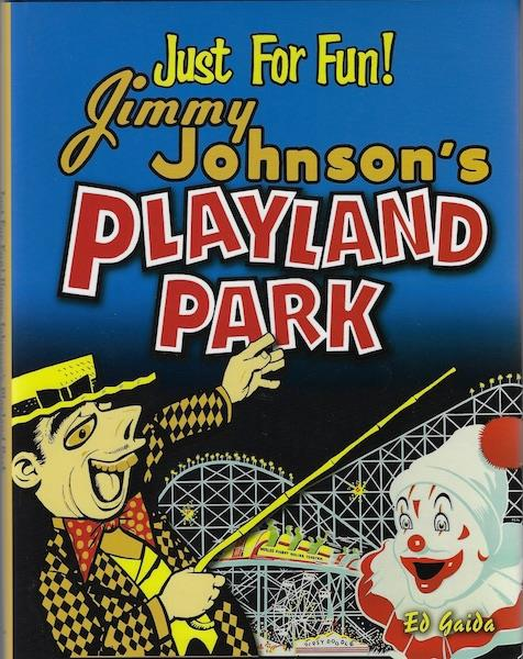 Image for Just for Fun!: Jimmy Johnson's Playland Park SIGNED
