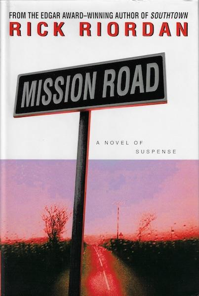 Image for Mission Road [Hardcover] by Riordan, Rick
