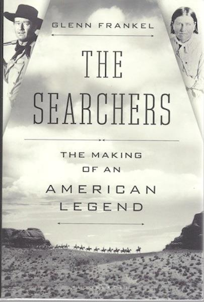 Image for The Searchers: The Making of an American Legend SIGNED