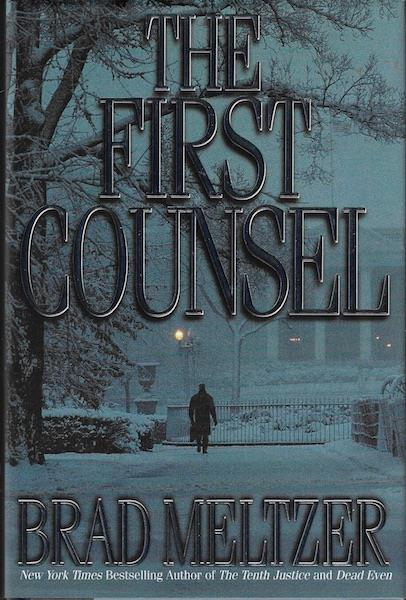 Image for The First Counsel by Meltzer, Brad SIGNED
