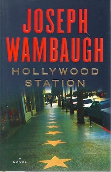 Image for Hollywood Station: A Novel [Hardcover] by Wambaugh, Joseph