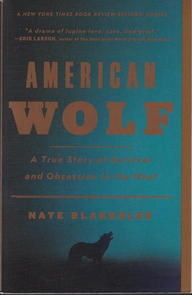 Image for American Wolf A True Story of Survival and Obsession in the West SIGNED
