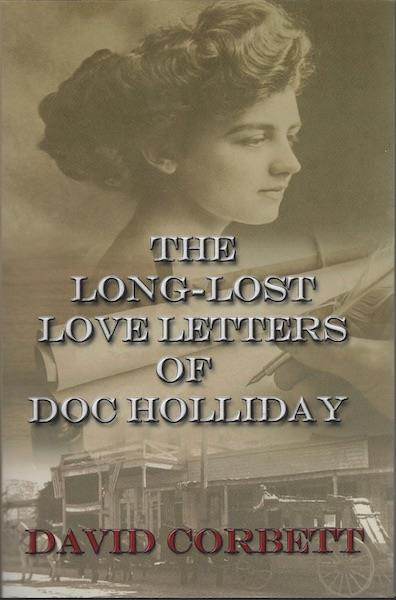 Image for The Long-Lost Love Letters of Doc Holliday SIGNED