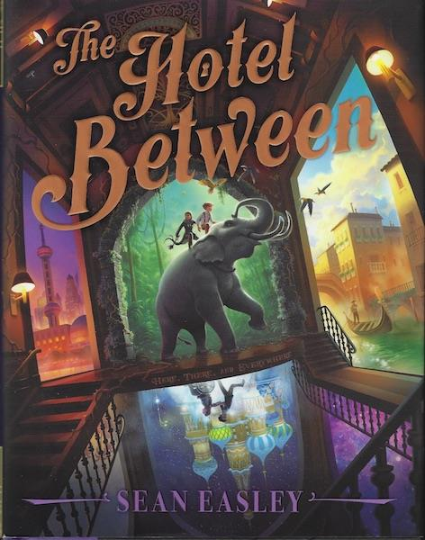 Image for The Hotel Between by Sean Easley SIGNED