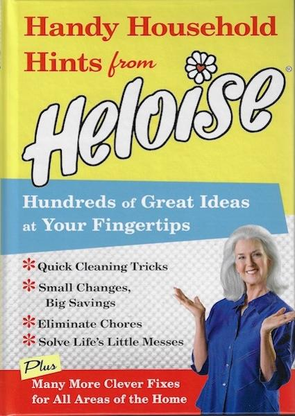 Image for Handy Household Hints from Heloise: Hundreds of Great Ideas at Your Fingertips