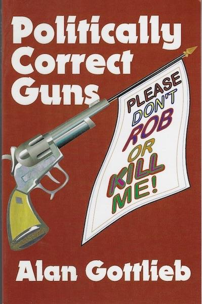 Image for Politically Correct Guns