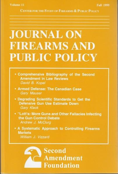 Image for Journal on Firearms and Public Policy (Volume 11, Fall 1999)