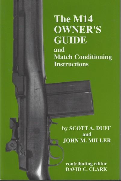Image for The M14 owner's guide and match conditioning instructions
