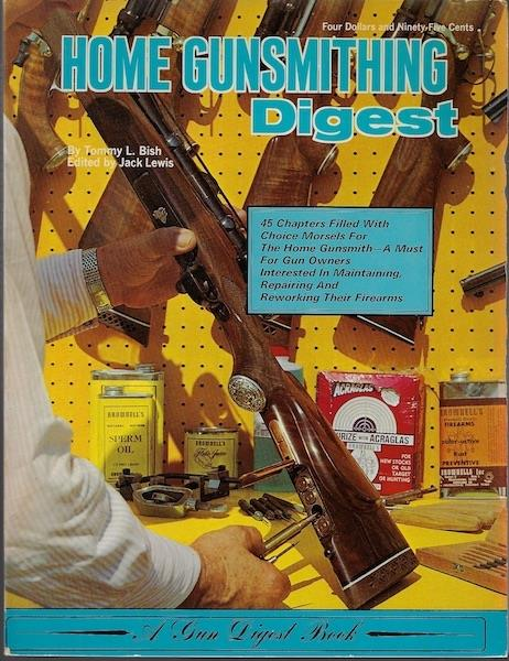 Image for Home Gunsmithing Digest by Tommy L. Bish (1970-08-01)