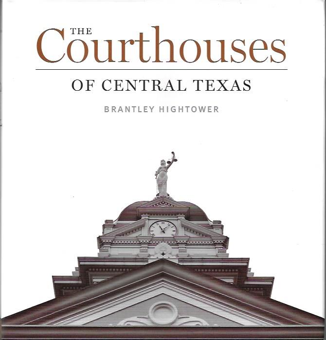 Image for The Courthouses of Central Texas (Clifton and Shirley Caldwell Texas Heritage)