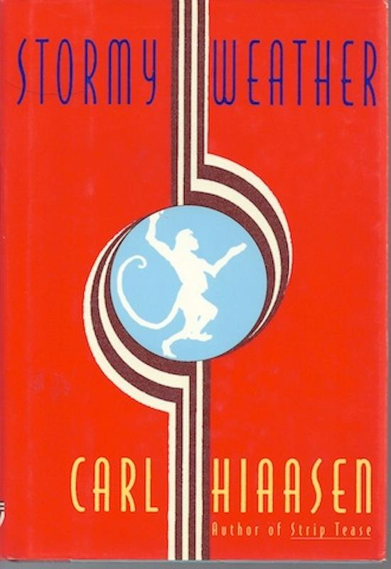 Image for Stormy Weather by Hiaasen, Carl