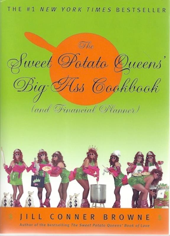 Image for The Sweet Potato Queens' Big-Ass Cookbook (and Financial Planner) SIGNED