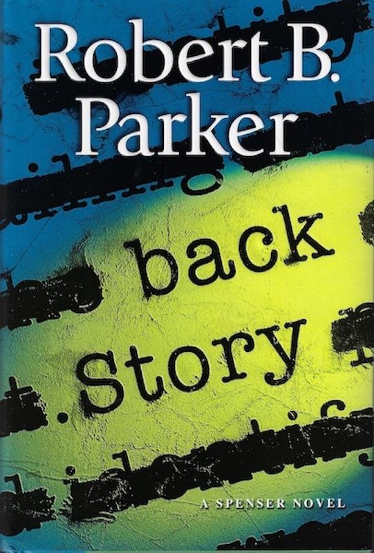 Image for Back Story:  A Spenser Novel SIGNED