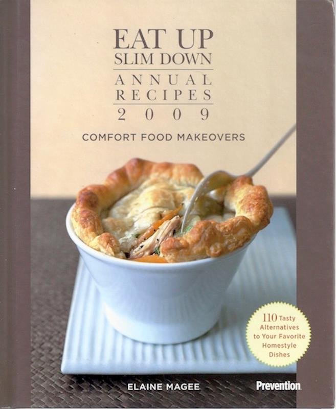 Image for Eat Up Slim Down Annual Recipes 2009 (Comfort Food Makeovers, Volume 2)