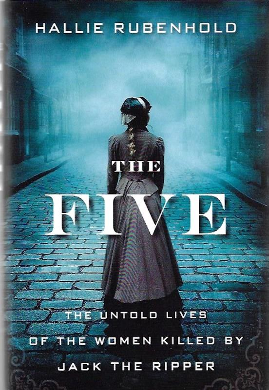 Image for The Five SIGNED The Untold Lives of the Women Killed by Jack the Ripper