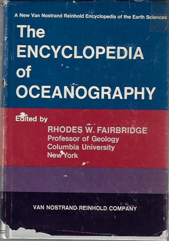 Image for The encyclopedia of oceanography, (Encyclopedia of earth sciences series)