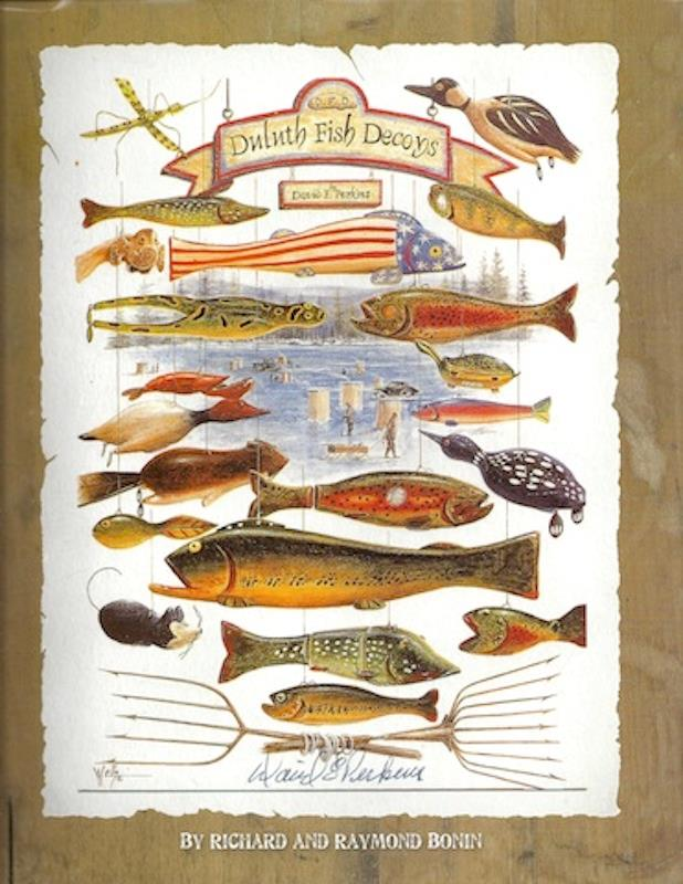 Image for David Perkins : Duluth Fish Decoys SIGNED