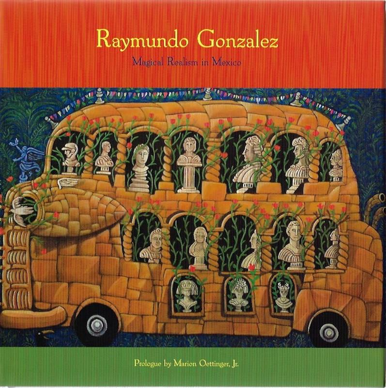 Image for Raymundo Gonzalez: Magical Realism in Mexico SIGNED