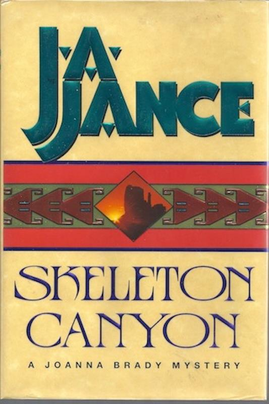 Image for Skeleton Canyon (Joanna Brady Mysteries, Book 5) by Jance, J.A.