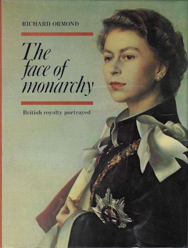 Image for Face of Monarchy: British Royalty Portrayed
