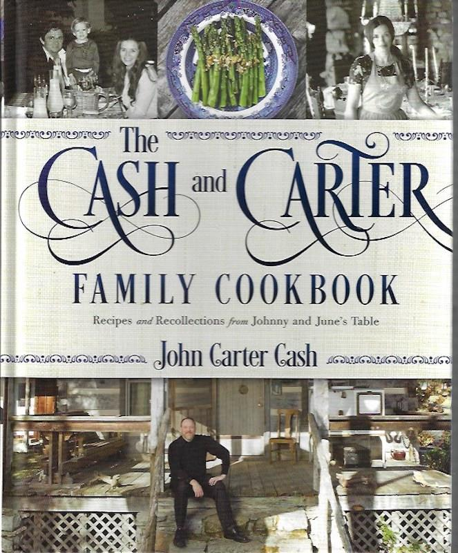 Image for The Cash and Carter Family Cookbook SIGNED Recipes and Recollections from Johnny and June's Table